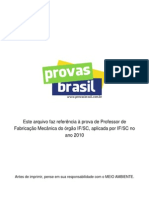 Prova Objetiva Professor de Fabricacao Mecanica if Sc 2010 if Sc