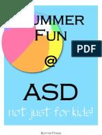 Summer Fun at ASD