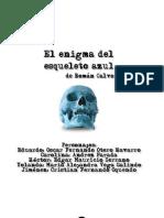 El Enigma Del Esqueleto Azul