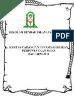 Kertas cadangan penambahbaikan Pusat Sumber SRIAS 2013.doc