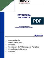 DEP - UNIDADE I - CAPÍTULO 05 - VETORES - AULA 01