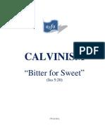 Calvinism - Bitter for Sweet