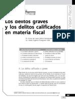 Los Delitos Graves y Los Delitos Calificados en Materia Fiscal