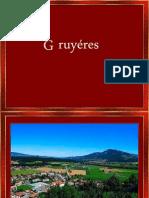 Gruyere s