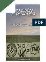 Enrique Gil Ibarra - Paredon y Despues