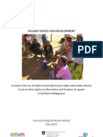 Project VILLAGE VOICES FOR DEVELOPMENT - A study in the use of radio to promote human rights and enable citizens to act on their rights to information and freedom of speech in Southern Madagascar (Andrew Lee Trust - May 2013)