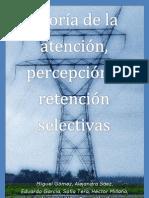 Teoría de la atención, percepción y retención selectivas