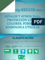 NOM-003-SEGOB-2011