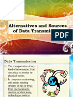 Alternatives and Sources of Data Transmission