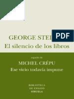 Steiner, George - El Silencio de Los Libros