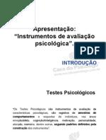 Apresentação aos Instrumentos de Avaliação Psicologica
