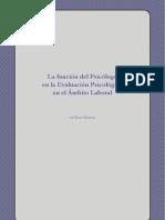 La función del psicólogo en la evaluación psicológica en el ámbito laboral