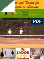 Tenniscamp für Jugendliche in Spanien Sommer 2009