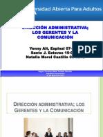 Dirección administrativa; los Gerentes y la Comunicación