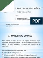 Maquinado Quimico y Electroquimico