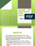 TALLER DE EDUCACIÓN PARA ADULTOS