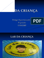 LAR DA CRIANÇA Power Point
