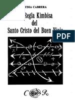 La Regla Kimbisa Del Santo Cristo Del Buen Viaje - Lydia-Cabrera