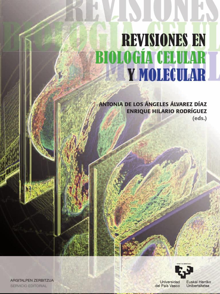 Revisiones en Biología Celular y Molecular
