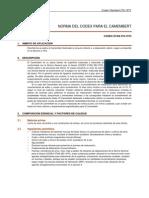 CXS_276s - Norma Para El Queso Camembert