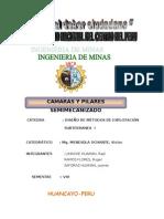 Camaras y Pilares Semimecanizado.