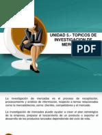 UNIDAD V - TOPICOS DE INVESTIGACION DE MERCADO.ppt
