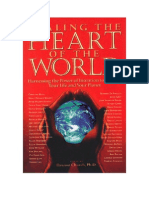 The Perfect Dream, Healing the Heart of the World