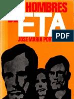 Portell JM - Los Hombres de ETA. Dopesa 1974