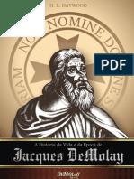 53698270 a Historia Da Vida e Da Epoca de Jacques DeMolay