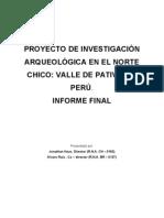 Proyecto de Investigacion Arqueologica en El Norte Chico; Valle de Pativilca, Peru, 2002.