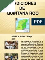 Tradiciones de Quintana Roo