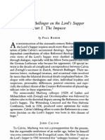 Calvin and Bullinger on the Lord's Supper, Pt 1 the Impasse