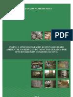 Ensino e aprendizagem da responsabilidade ambiental na redução de impactos gerados por funcionários da construção civil (Almeida-Silva et al. 2012)