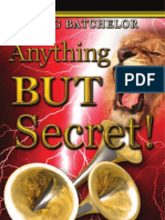 Anything but Secret - By Doug Batchelor