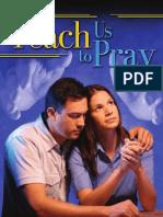 Teach Us to Pray - By Doug Batchelor