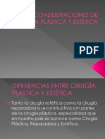 CONSIDERACIONES DE CIRUGÍA PLÁSTICA Y ESTÉTICA