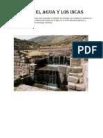 Los Incas y La Ingenieria Hidraulica