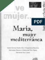 En Clave de Mujer - Maria, Mujer Mediterranea