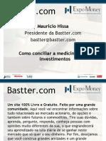 Como Conciliar a Medicina E Os Investimentos (Bastter)