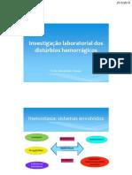 Investigação laboratorial dos  distúrbios hemorrágicos 2013