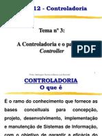 Tema 3 - A controladoria e o papel do controller Versão 2006 WR