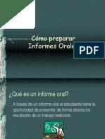 cmoprepararuninformeoral-100707084317-phpapp01