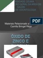 ÓXIDO DE ZINCO E EUGENOL PARA MOLDAGEM- CAMILLA BRINGEL
