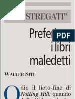 Cos'é la lettura per Walter Siti - La Stampa 21.06.2013