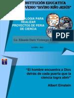 GUÍA PROYECTO DE FERIA DE CIENCIA ESCOLAR - 2012 - SATIPO.pptx