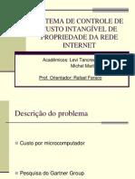 Apresentação sobre Sistema de Controle de Custo Intangível de Propriedade da Rede Internet