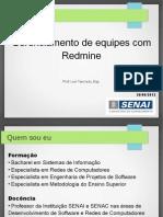 Apresentação sobre gerenciamento de equipes com Redmine