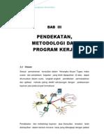 BAB 3 Pendekatan Metodologi & Metode Kerja