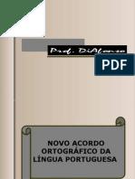 50618377 Novo Acordo Ortografico Da Lingua Portuguesa Prof Diafonso