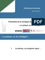 Dossier de presse « La ceinture, un clic intelligent » (campagne Luxembourg, 2013)